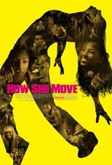 How She Move Movie Poster