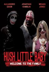 Hush Little Baby Welcome To The Family Large Poster