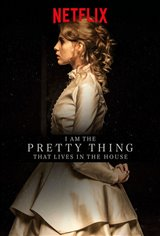 I Am the Pretty Thing That Lives in the House (Netflix) Affiche de film