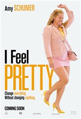 I Feel Pretty Movie Poster