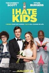 I Hate Kids Movie Poster