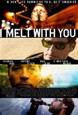 I Melt With You Large Poster