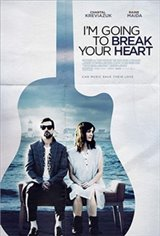 I'm Going to Break Your Heart (One night only, May 23 in select cities) Poster