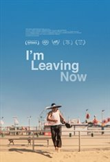 I'm Leaving Now Large Poster
