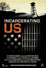 Incarcerating US Movie Poster
