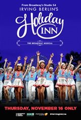 Irving Berlin's Holiday Inn - The Broadway Musical Movie Poster