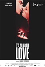 It's All About Love Movie Poster Movie Poster