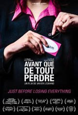 Just Before Losing Everything Movie Poster