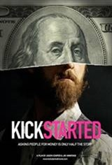 Kickstarted Movie Poster
