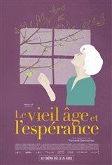 Le vieil âge et l'espérance (v.o.f.) Affiche de film