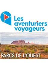 Les Aventuriers Voyageurs : Road trip dans les parcs de l'ouest Affiche de film