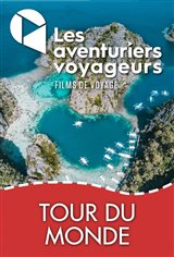 Les Aventuriers Voyageurs : Tour du monde - Tout quitter pour voyager Affiche de film