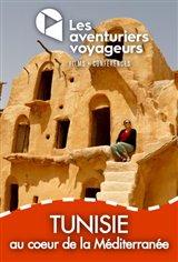 Les Aventuriers Voyageurs : Tunisie - Au coeur de la Méditerranée Affiche de film