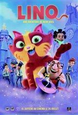 Lino : Une aventure de neuf vies Movie Poster