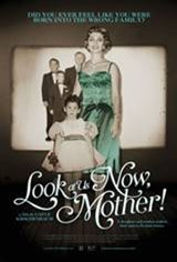 Look at Us Now, Mother! Movie Poster
