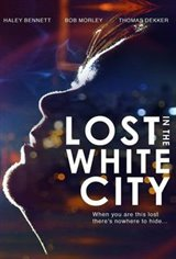 Lost in the White City Movie Poster
