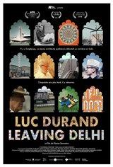 Luc Durand Leaving Delhi Affiche de film