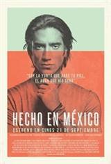Made In Mexico (Hecho en Mexico) Movie Poster