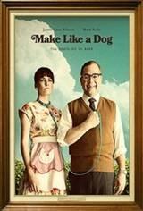 Make Like A Dog Movie Poster