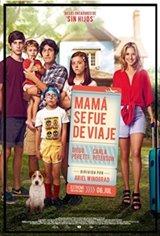 Mamá se fue de viaje Movie Poster