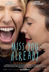 Miss You Already Affiche de film