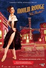 Moulin Rouge - Royal Winnipeg Ballet Movie Poster