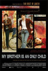 My Brother is an Only Child Movie Poster Movie Poster