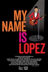 My Name Is Lopez Large Poster