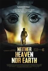Neither Heaven Nor Earth (Ni le ciel ni la terre) Movie Poster