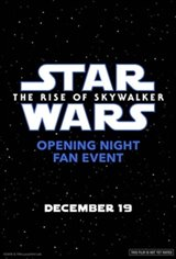 Opening Night Fan Event: Star Wars : The Rise of Skywalker Movie Poster