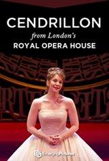Opera In Cinema: Cendrillon (Royal Opera House) Movie Poster