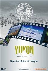 Passeport pour le Monde - Yukon : Beauté sauvage Affiche de film