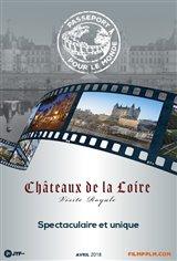 Passeporte pour le Monde - Châteaux de la Loire : Visite royale Affiche de film