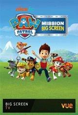 PAW Patrol - Mission Big Screen Movie Poster