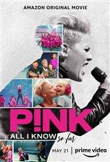 P!NK: All I Know So Far (Amazon Prime Video) Affiche de film