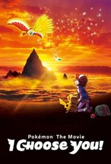 Pokémon the Movie: I Choose You! Movie Poster Movie Poster