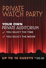 Private Watch Party (16 guests) Movie Poster