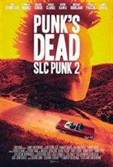 Punk's Dead: SLC Punk 2 Movie Poster