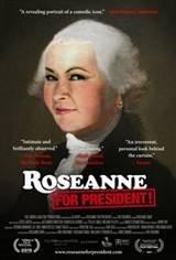 Roseanne for President! Movie Poster