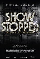 Show Stopper: The Theatrical Life of Garth Drabinsky Movie Poster