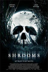 Shrooms Movie Poster Movie Poster