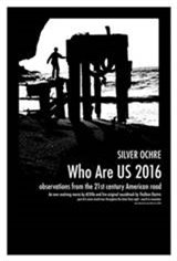 Silver Ochre: Who Are US 2016 Movie Poster