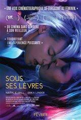 Sous ses lèvres Movie Poster