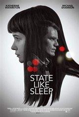 State Like Sleep Movie Poster