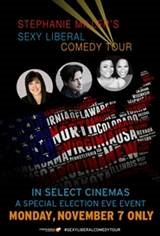 Stephanie Miller's Sexy Liberal Comedy Tour Movie Poster