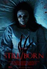 Still/Born Large Poster