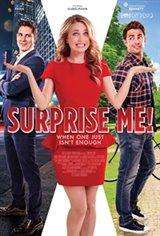 Surprise Me! Affiche de film