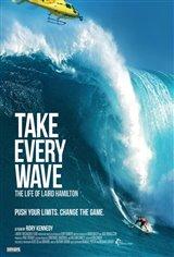 Take Every Wave: The Life of Laird Hamilton (v.o.a.) Affiche de film