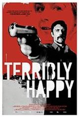 Terribly Happy (Frygtelig lykkelig) Movie Poster