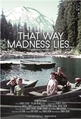 That Way Madness Lies... Movie Poster